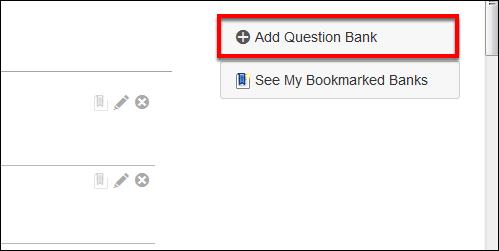 Screenshot of the Add Question Bank button.