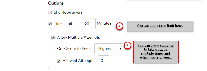 You can add a time limit, and you can allow students to take the quiz multiple times.